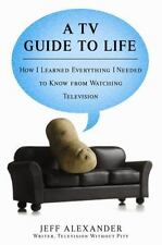 A TV Guide to Life: How I Learned Everything I Needed to Know From Watching Tele