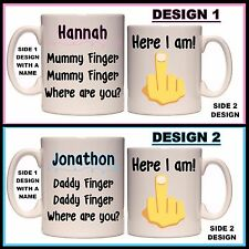 Personalised Mummy or Daddy Finger Mug - Here I am, Middle Finger, Fun Name Gift