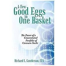 A Few Good Eggs in One Basket: The Power of a Concentrated Portfolio of Common S