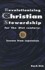 Revolutionizing Christian Stewardship for the 21st