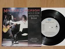 "7"" MICHAEL JACKSON - GIVE IN TO ME - SLASH - POSTER"