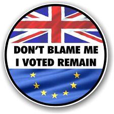 2 piezas brexit NO Blame Me I votado Remain Eslogan Referéndum EU