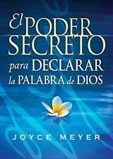 El Poder Secreto Para Declarar la Palabra de Dios: Exprsele audiblemente a Dios