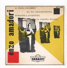 "ENZO AMADORI : Il Primo Pensiero + 3 -  7"" ITALIA 1958"
