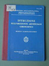 REGIA AERONAUTICA ORIZZONTE ARTIFICIALE SALMOIRAGHI SPERRY MANUALE AEREO 1935