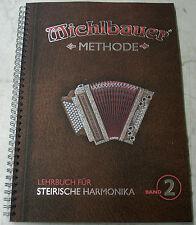 MICHLBAUER  STEIRISCHE HARMONIKA - SCHULE  BAND  2  MIT 2 CD´s