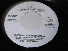 Buster Benton: I Gotta Find Me A Big Leg Woman / I like To Hear My Guitar 45 R&B