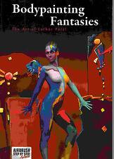 """BODYPAINTING FANTASIES"" - Manuale di illustrazioni body painting"