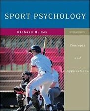 Sport Psychology Concepts and Applications by Richard Cox