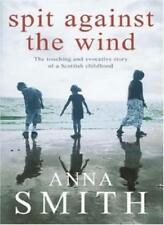 Spit Against the Wind-Anna Smith, 9780755303595