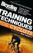 Bicycling Magazines Training Techniques for Cyclists: Greater Power, Faster Spe