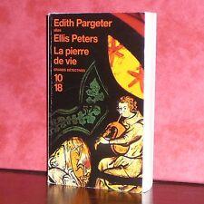 10/18 - Edith Pargeter alias Ellis Peters - La pierre de vie