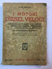 78884 P.M. Heldt - I motori diesel veloci - Hoepli 1936 I ed.