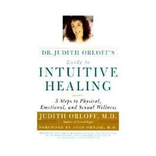 Dr. Judith Orloff's Guide to Intuitive Healing by Judith Orloff (author)