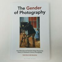 Brand New The Gender of Photography by Nicole Hudgins (Hardcover, 2020)