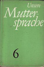 Unsere Muttersprache 6.Klasse/DDR/Volk und Wissen/Berlin/1969/Deutschunterricht