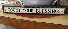 """COUNT YOUR BLESSINGS Country Wood Message Block religious shelfsitter sign 12"""""""