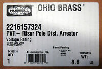 HUBBELL OHIO BRASS 2216157324 PVR RISER POLE DIST. ARRESTER 18KV 24383116