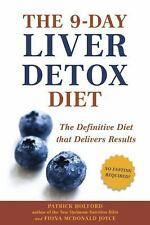 The 9-Day Liver Detox Diet : The Definitive Diet That Delivers Results by...