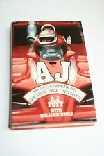 AJ My Life as America's Greatest Race Car Driver William Neely Indy Signed by AJ