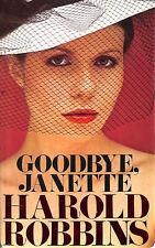Goodbye Janette by Robbins, Harold