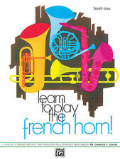 Learn to Play French Horn! Book 1; Gouse, Charles F, ALFRED - 735