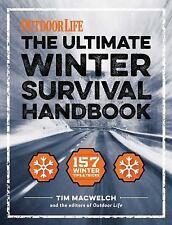 The Winter Survival Handbook: 157 Winter Tips and Tricks (Outdoor Life), The Edi
