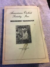 American Orchid Society, Inc. Beginners Handbook 1981