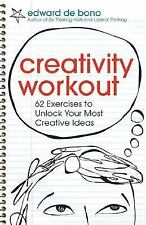 Creativity Workout : 62 Exercises to Unlock Your Most Creative Ideas by...