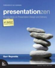 Presentation Zen: Simple Ideas On Presentation Design And Delivery (2nd Editi...
