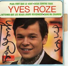 YVES ROZE PLUS FORT QUE LE VENT FRENCH ORIG EP JEAN BOUCHETY DEDICACE