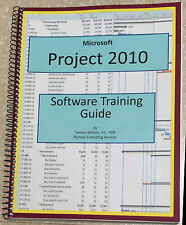 Microsoft Project 2010 Software Training Guide
