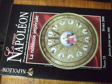 µ? La Revue Napoleon 200 ans apres n°33 Noblesse Imperiale Culte Juif Préameneu