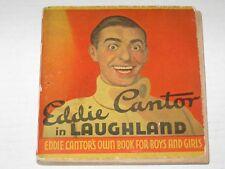 Eddie Cantor in Laughland - Vintage 1934 Kids Booklet