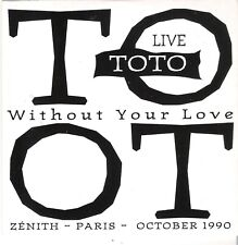 TOTO WITHOUT YOUR LOVE LIVE FRANCE PROMO CD-SINGLE COLUMBIA SAMP 1986