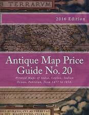 USED (LN) Antique Map Price Guide No. 20: Printed Maps of India, Ceylon, Indian