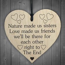 Nature Made US Sisters Friend to The End Wooden Hanging Heart Sister Love Plaque