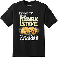 Funny  Come to Dark Side Have Cookies Nerd Gamer Humor T Shirt  New Graphic Tee
