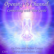 Opening to Channel - Connecting with Your Guide Course,Orin & DaBen,Sanaya Roman