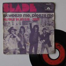 "SP Slade  ""Skweeze me, pleeze me"" - (TB/TB)"