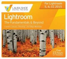Adobe Photoshop Lightroom CC/6 and 5 - The Fundamentals and Beyond : New