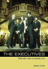 BOOK: The Executives: Their Aim Was To Please You