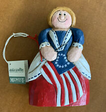 Betsy Ross Eddie Walker Midwest Cannon Falls 4th of July Patriotic Figure w/tag