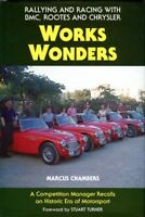Works Wonders, rallying and racing with BMC, Rootes and Chrysler - Chambers book
