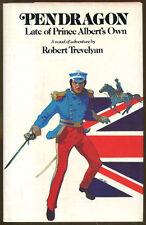 Pendragon: Late of Prince Albert's Own by Robert Trevelyan-1st U.S. Ed./DJ-1975