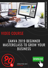 Canva 2019 Beginner Masterclass to Grow Your Business video training tutorial