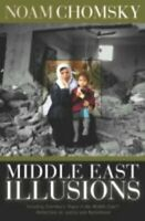 Middle East Illusions by Noam Chomsky Paperback Book The Fast Free Shipping