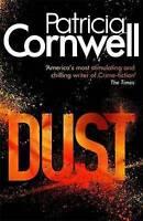 Cornwell, Patricia Dust: A Kay Scarpetta Novel (Scarpetta Novels) Very Good Book