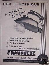 PUBLICITÉ CHAUFELEC LE FER ÉLECTRIQUE A PROJECTION DE VAPEUR - ADVERTISING