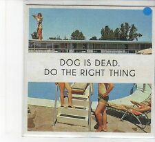 (FB818) Dog Is Dead, Do The Right Thing - 2012 DJ CD
